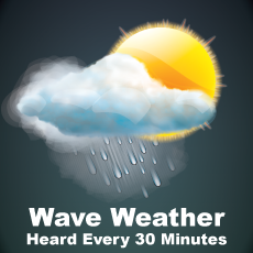 Wave Weather is heard every 30 minutes, 24-hours-a-day over station WHAV.