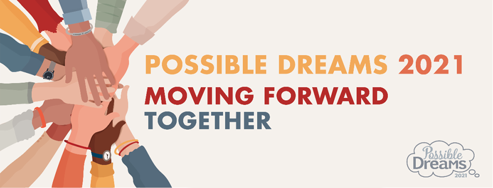 'Possible Dreams 2021: Moving Forward Together' Visioning Takes Place Next Monday