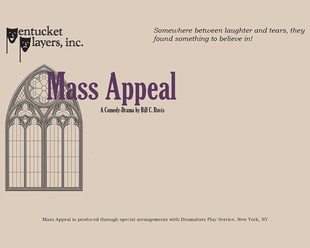 Pentucket Players Presents Comedy-Drama 'Mass Appeal' April 30 and May 1 and 2